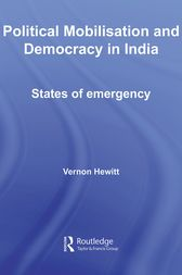 Political Mobilisation and Democracy in India by Vernon Hewitt