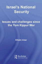 Israel's National Security: Issues and Challenges Since the Yom Kippur War
