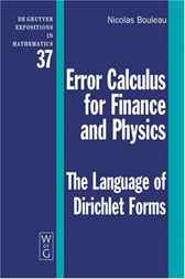 Error Calculus for Finance and Physics by Nicolas Bouleau