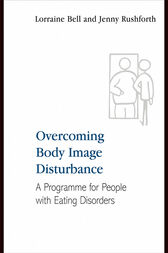 Overcoming Body Image Disturbance by Lorraine Bell