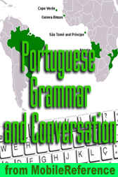 Portuguese Grammar, Verbs, and Punctuation Study Guide by MobileReference