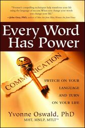Every Word Has Power by Yvonne Oswald