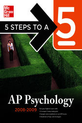 5 Steps to a 5 AP Psychology, 2008-2009 Edition by Laura Lincoln Maitland
