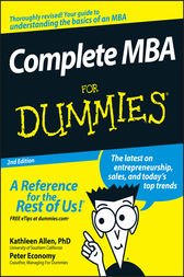 Complete MBA For Dummies by Kathleen Allen