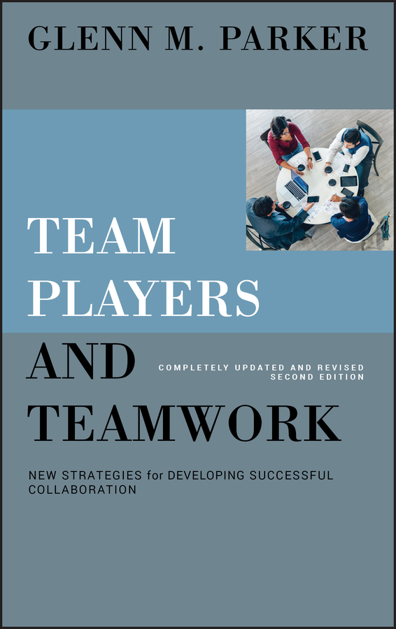 Download Ebook Team Players and Teamwork (2nd ed.) by Glenn M. Parker Pdf