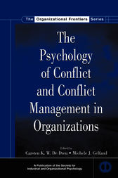 The Psychology of Conflict and Conflict Management in Organizations by Carsten K.W. De Dreu