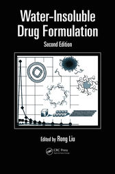 Water-Insoluble Drug Formulation, Second Edition by Ron Liu