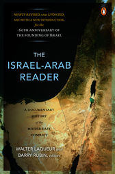 The Israel-Arab Reader by Walter Laqueur