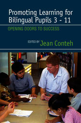 Promoting Learning for Bilingual Pupils 3-11 by Jean Conteh