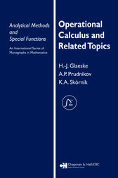 Operational Calculus and Related Topics by A. P. Prudnikov