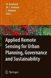 Applied Remote Sensing for Urban Planning, Governance and Sustainability by Maik Netzband