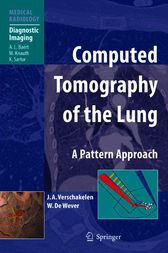 Computed Tomography of the Lung by Johny A. Verschakelen