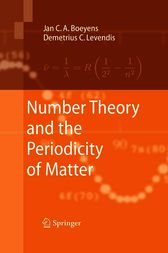 Number Theory and the Periodicity of Matter by Jan C. A. Boeyens