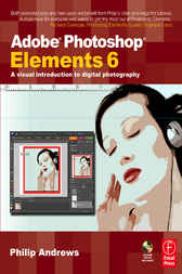 Adobe Photoshop Elements 6 by Philip Andrews