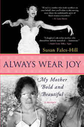Always Wear Joy by Susan Fales-Hill