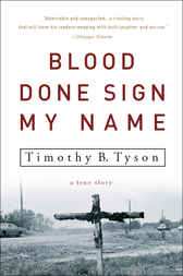 Blood Done Sign My Name: A True Story