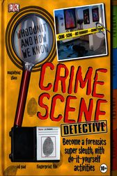 Crime Scene Detective by Carey Scott
