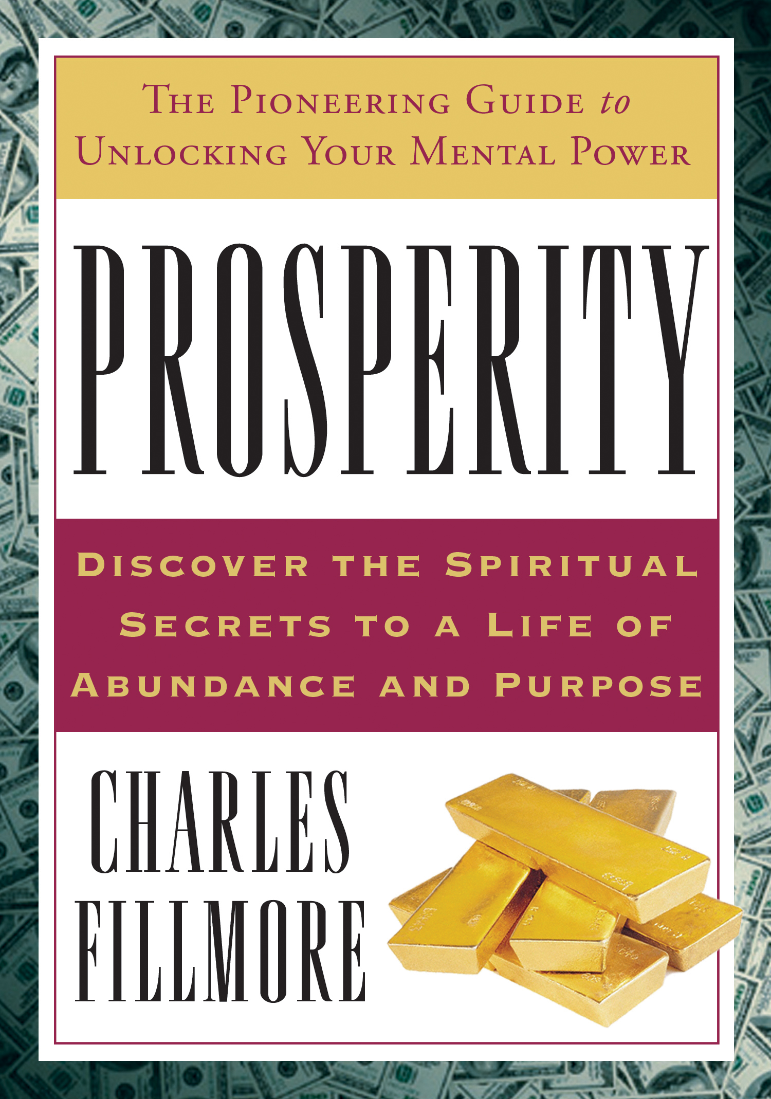 Download Ebook Prosperity by Charles Fillmore Pdf