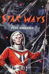 Star Ways by Poul Anderson