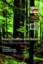 Trees, Truffles, and Beasts by Chris Maser