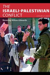 The Israeli-Palestinian Conflict by Beverley Milton-Edwards