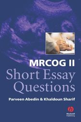 MRCOG II Short Essay Questions by Parveen Abedin