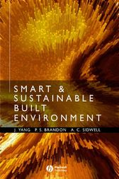Smart and Sustainable Built Environments by Jay Yang