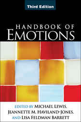 Handbook of Emotions, Third Edition by Michael Lewis