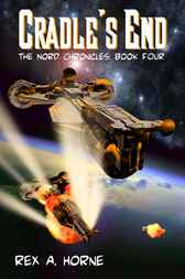 Cradle's End by Rex A. Horne
