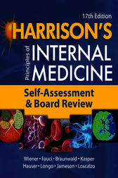 Harrison's Principles of Internal Medicine, Self-Assessment and Board Review by Charles Wiener