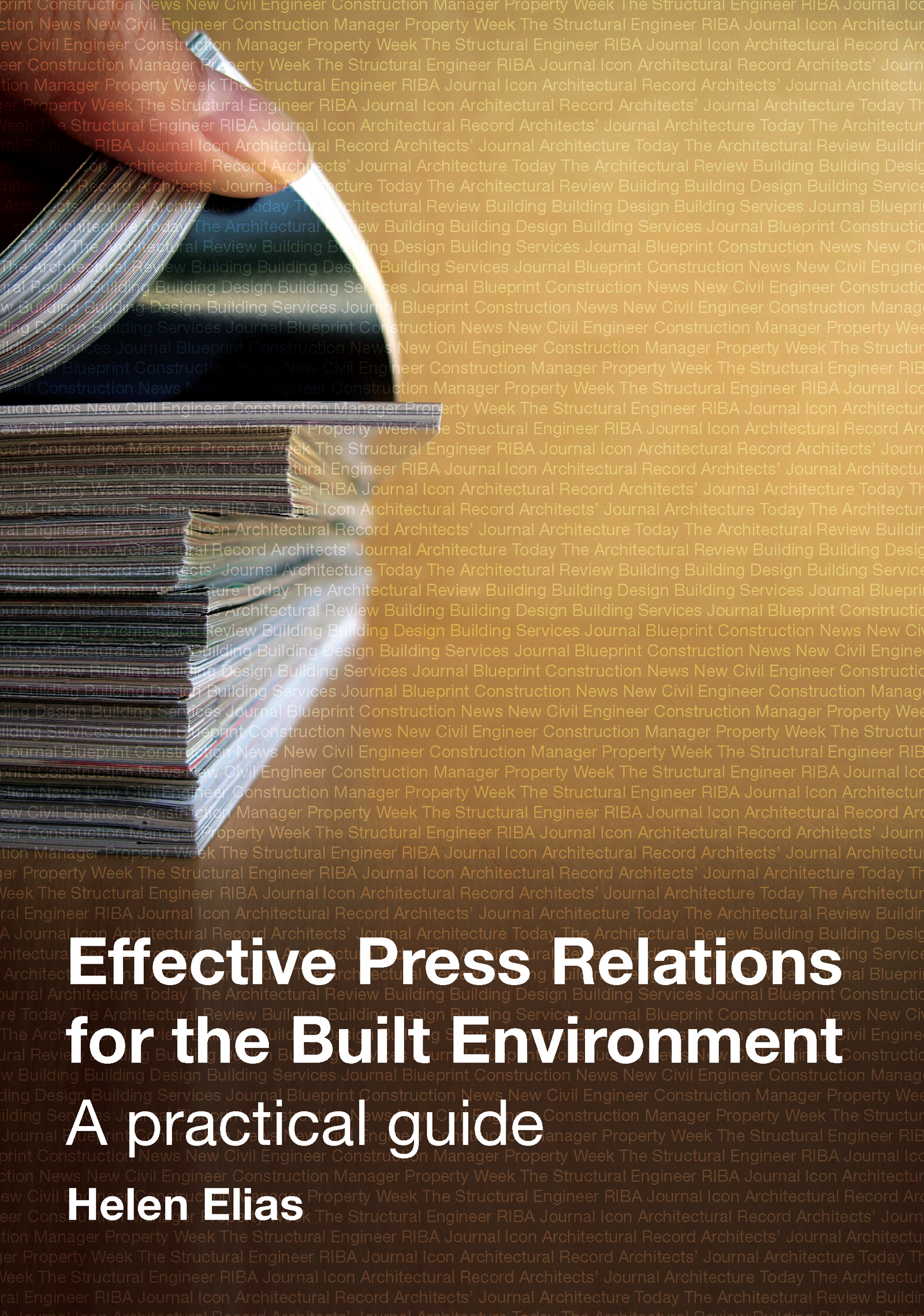 Download Ebook Effective Press Relations for the Built Environment by Helen Elias Pdf