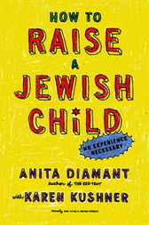 How to Raise a Jewish Child by Anita Diamant