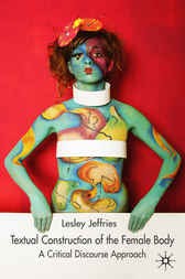 Textual Construction of the Female Body by Lesley Jeffries