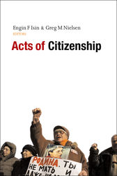 Acts of Citizenship by Engin F. Isin