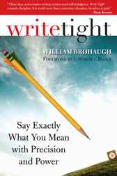 Write Tight by William Brohaugh