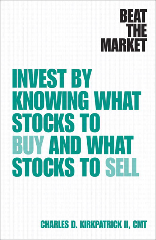 Download Ebook Beat the Market by Kirkpatrick, Charles D., II Pdf