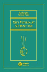 Xie's Veterinary Acupuncture by Huisheng Xie