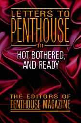 Letters to Penthouse III by Penthouse International
