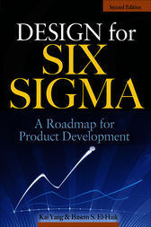 Design for Six Sigma by Kai Yang