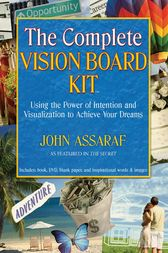 The Complete Vision Board Kit by John Assaraf