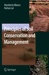 Principles of Soil Conservation and Management by Humberto Blanco-Canqui
