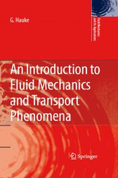 An Introduction to Fluid Mechanics and Transport Phenomena by G. Hauke
