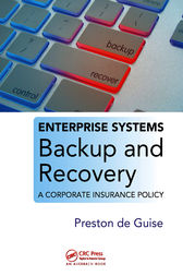 Enterprise Systems Backup and Recovery by Preston de Guise