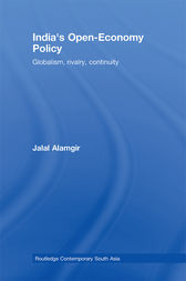 India's Open-Economy Policy by Jalal Alamgir