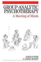 Group-Analytic Psychotherapy by Harold Behr