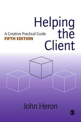 Helping the Client by John Heron