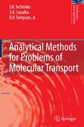 Analytical Methods for Problems of Molecular Transport by I.N. Ivchenko