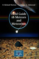 Field Guide to Meteors and Meteorites by O. Richard Norton