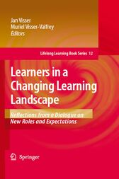 Learners in a Changing Learning Landscape by Jan Visser