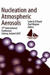 Nucleation and Atmospheric Aerosols by Colin D. O'Dowd